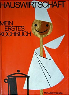 Mein erstes Kochbuch von Anna Müller und Olga Walser