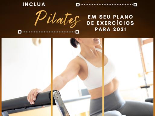 Inclua Pilates em seu plano de exercícios para 2021