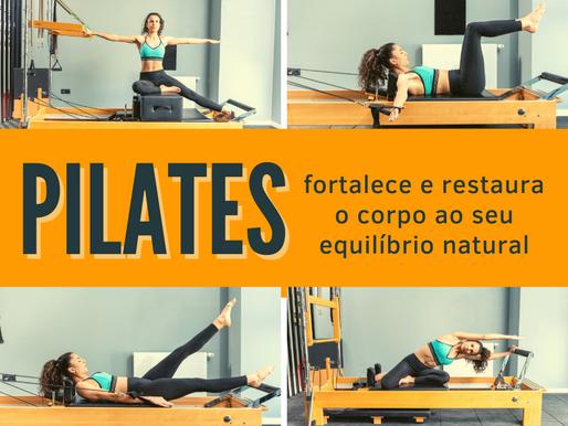 Pilates fortalece e restaura o corpo ao seu equilíbrio natural