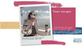 """Miami Beach Unveils """"My Miami Beach, Your Escape"""" Campaign"""