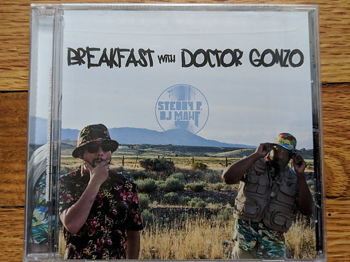 Steddy P - Breakfast with Doctor Gonzo