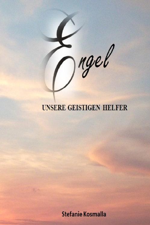 Softcover: Engel - unsere geistigen Helfer