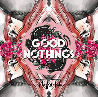 Good Nothings - Tit For Tat