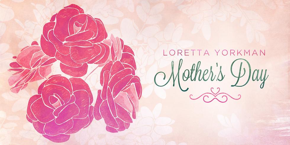 Mother's Day: Loretta Yorkman