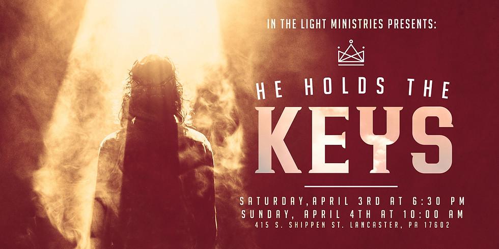 He Holds The Keys