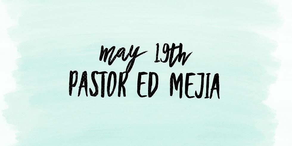 Pastor Ed Mejia