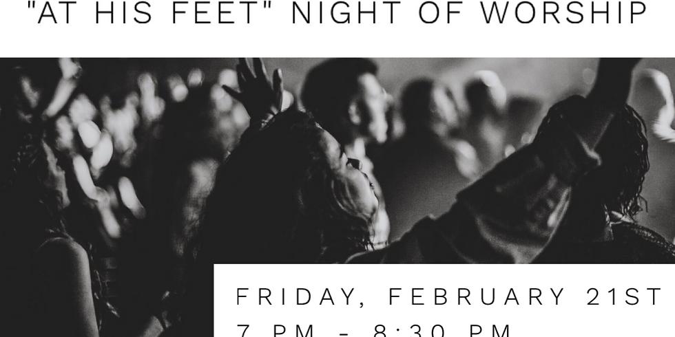 At His Feet Night of Worship
