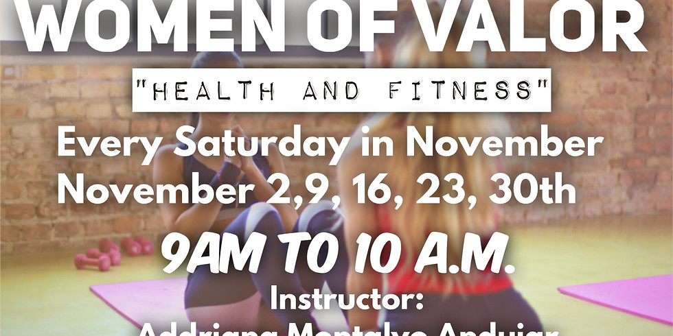 Women of Valor: Health and Fitness
