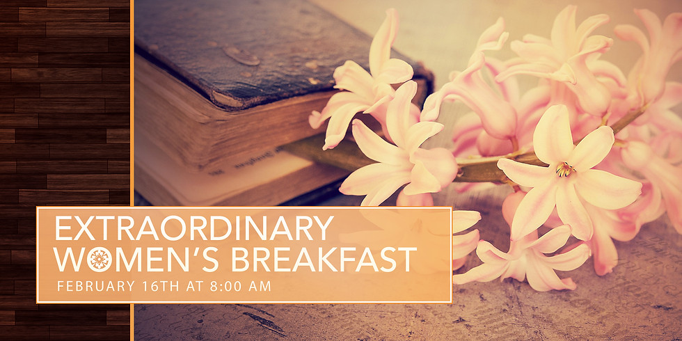 Extraordinary Women Breakfast