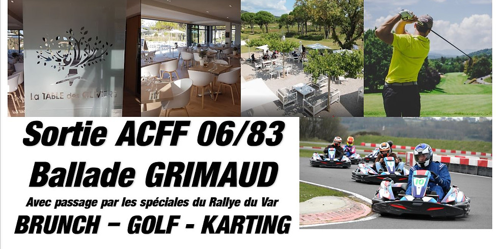 Grimaud Spéciales, Brunch, Golfe, Karting