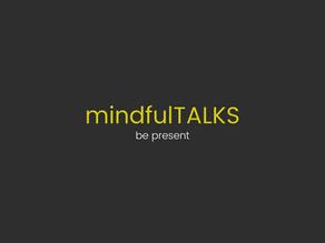 mindfulTALKS nedir?