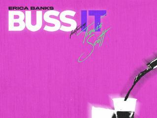 "Erica Banks Taps Travis Scott for ""Buss It (Remix)"""