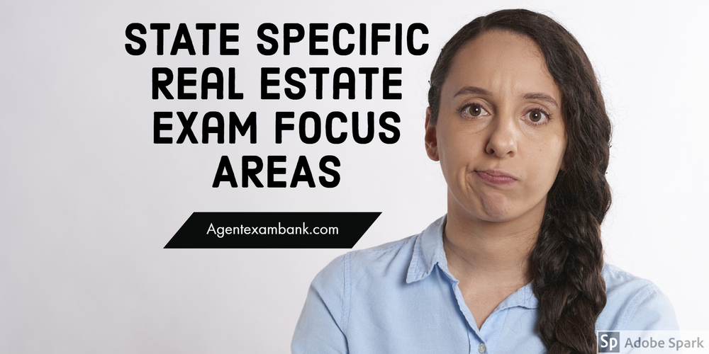 Areas to Focus for State Specific Real Estate Exam Questions