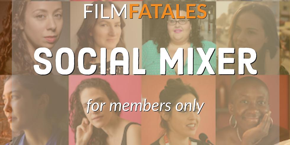 Film Fatales Member Mixer: Building Connections