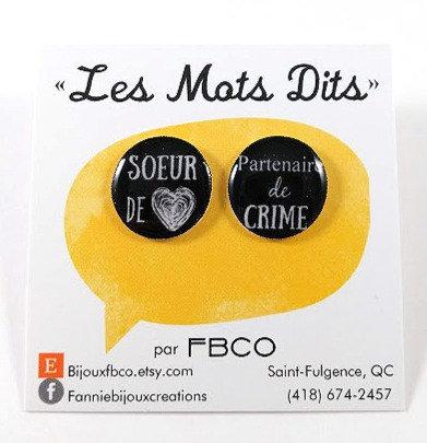 Boucles d'oreille FBCO ''Soeur de coeur, partenaire de crime''