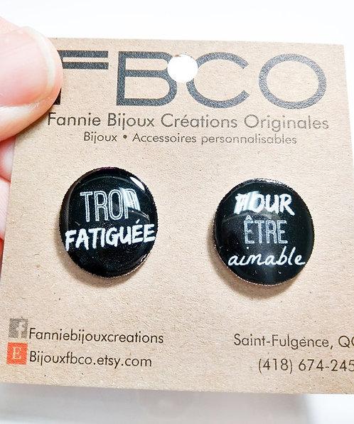 Boucles d'oreille FBCO '' Message: Trop fatigué pour être aimable''