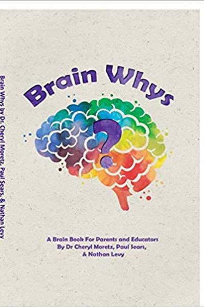 Brain Whys