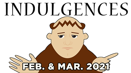 Indulgences-feb-and-mar-2021.png