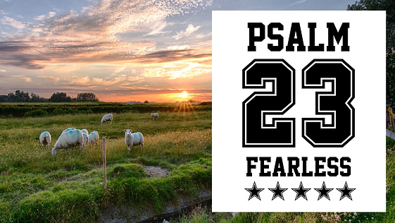 psalm 23 Fearless WEB.png