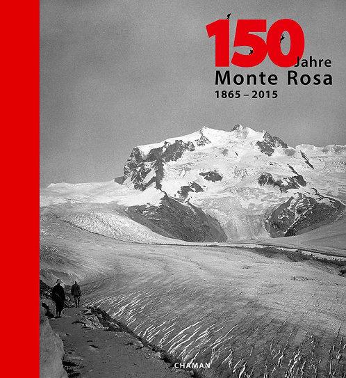 150 Jahre - Monte Rosa [1865-2015]