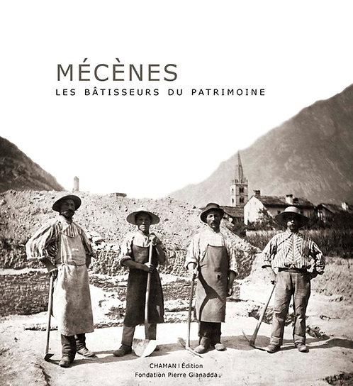Mécènes - Les bâtisseurs du patrimoine