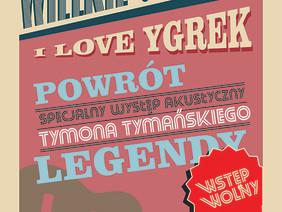 I Love Ygrek - wielki powrót