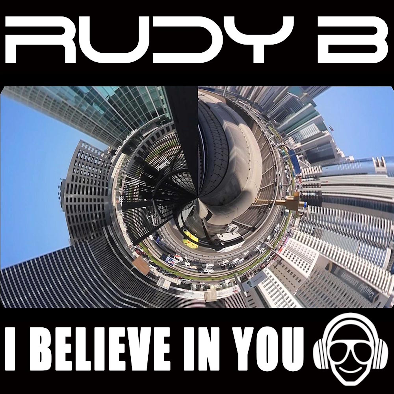 Rudy.B.Dj - I Believe In You
