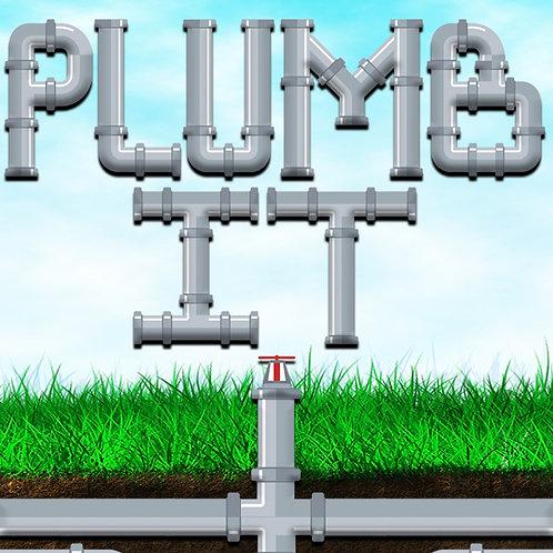 Plumb It