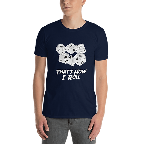 That's How I Roll T-Shirt - White Image