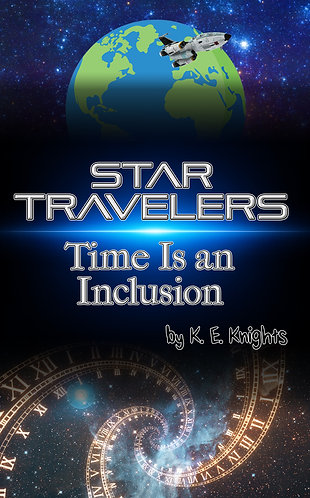 Star Travelers: Time Is an Inclusion