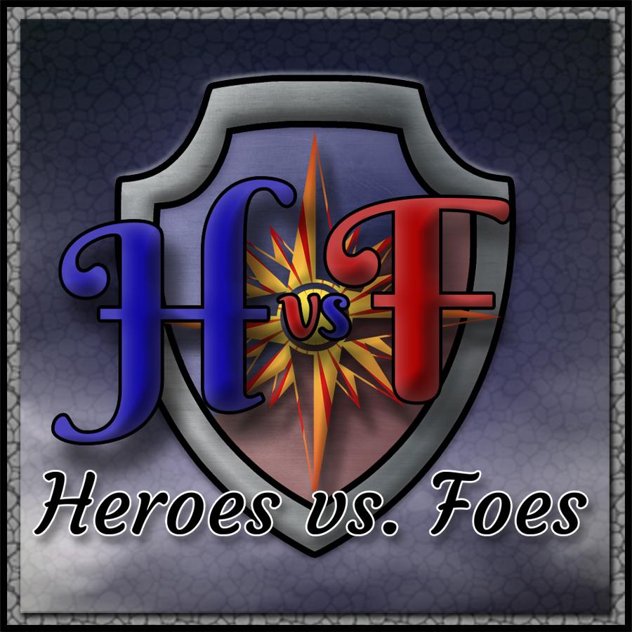 Heroes Vs. Foes
