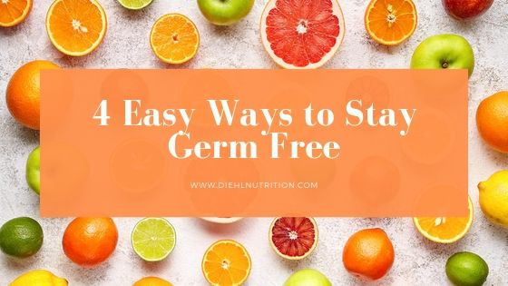 4 Easy Ways to Stay Germ Free