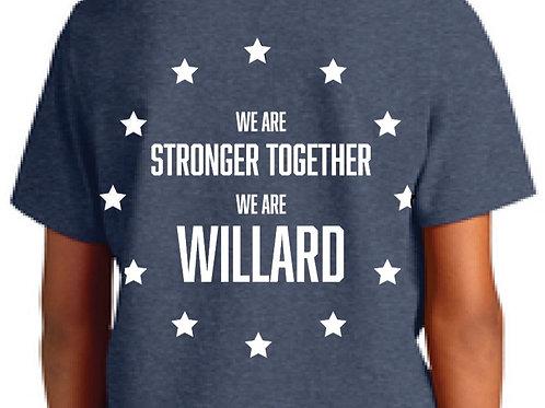 Willard - Stronger Together Tee