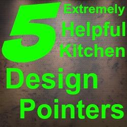 5 Kitchen Design Pointers.jpg