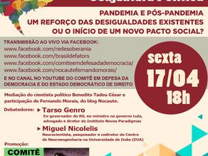 COMITÊ EM DEFESA DA DEMOCRACIA PROMOVE DEBATE COM TARSO GENRO E MIGUEL NICOLELIS, NA SEXTA, DIA 17/4