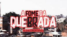 """DOCUMENTÁRIO """"A FOME DA QUEBRADA"""" MOSTRA A REALIDADE DOS MORADORES DA PERIFERIA DURANTE A PANDEMIA"""