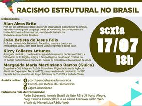 RACISMO ESTRUTURAL NO BRASIL SERÁ TEMA DE DEBATE PROMOVIDO PELO COMITÊ EM DEFESA DA DEMOCRACIA