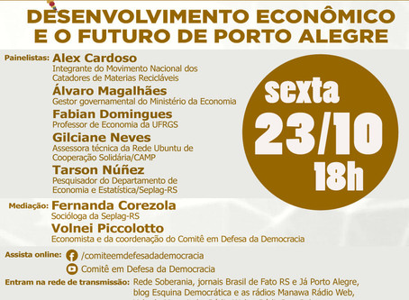 DESENVOLVIMENTO ECONÔMICO E O FUTURO DE PORTO ALEGRE SERÁ TEMA DO DEBATE, SEXTA-FEIRA (23/10),ÀS 18H