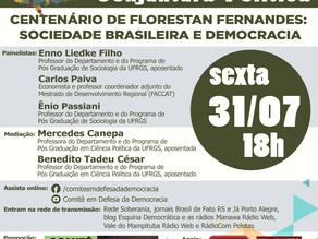 AO VIVO: COMITÊ EM DEFESA DA DEMOCRACIA PROMOVE DEBATE SOBRE CENTENÁRIO DE FLORESTAN FERNANDES