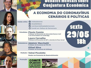 """""""A ECONOMIA DO CORONAVÍRUS: CENÁRIOS E POLÍTICAS"""" SERÁ TEMA DE DEBATE NA SEXTA-FEIRA (29/5), ÀS 18H"""
