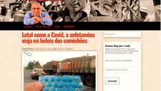 CARLOS WAGNER: LETAL COMO A COVID, A ANFETAMINA VIAJA NA BOLEIA DOS CAMINHÕES