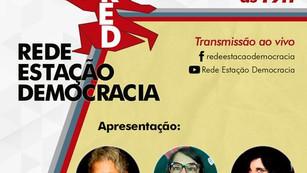 LANÇAMENTO OFICIAL DA REDE ESTAÇÃO DEMOCRACIA TERÁ MÚSICA, ARTE E CULTURA, NA SEXTA (11/6), ÀS 19H