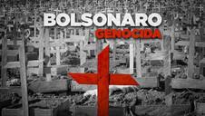 NÃO HÁ DÚVIDAS DE QUE BOLSONARO É GENOCIDA E ESTÁ DESTRUINDO O BRASIL