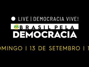 MÚSICOS E ARTISTAS SOLTAM A VOZ EM DEFESA DA VIDA, DO BRASIL E DA DEMOCRACIA, NO DOMINGO À TARDE