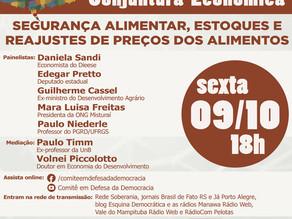 COMITÊ EM DEFESA DA DEMOCRACIA PROMOVE DEBATE SOBRE PREÇO DOS ALIMENTOS, NA SEXTA-FEIRA, ÀS 18 HORAS