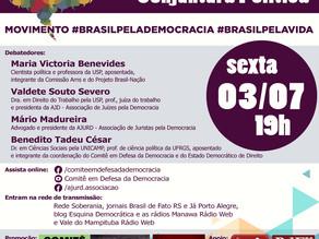 """COMITÊ E AJURD PROMOVEM DEBATE SOBRE O """"MOVIMENTO BRASIL PELA DEMOCRACIA"""", NA SEXTA (3/7), ÀS 19H"""