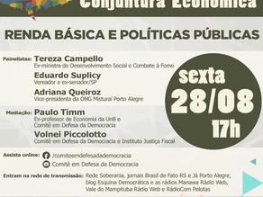 AO VIVO, ÀS 17 HORAS DESTA SEXTA-FEIRA (28/8): DEBATE SOBRE RENDA BÁSICA E POLÍTICAS PÚBLICAS