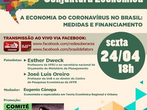 COMITÊ EM DEFESA DA DEMOCRACIA PROMOVE DEBATE SOBRE A ECONOMIA DO CORONAVÍRUS NO BRASIL