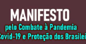 MAIS DE CEM ENTIDADES ASSINAM MANIFESTO E PROPÕEM MEDIDAS PARA COMBATER À PANDEMIA DA COVID-19