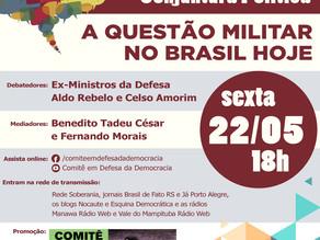 CELSO AMORIM E ALDO REBELO PARTICIPAM DO DEBATE SOBRE A QUESTÃO MILITAR NO BRASIL, NA SEXTA, ÀS 18H